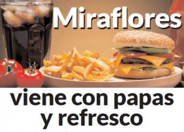 Miraflores viene con papas y refresco