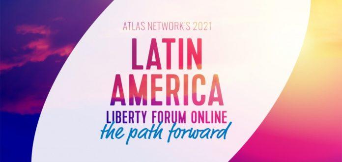 Atlas Network y Cedice invitan a participar en el Foro de la Libertad en América Latina 2021 en línea